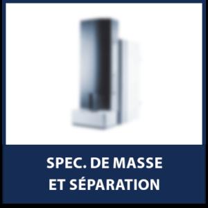Spec. de masse et séparation